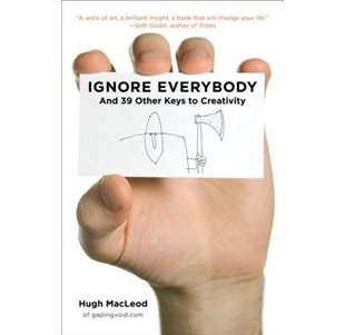 review of Hugh MacLeod book ignore everybody on The Brave Art Lab